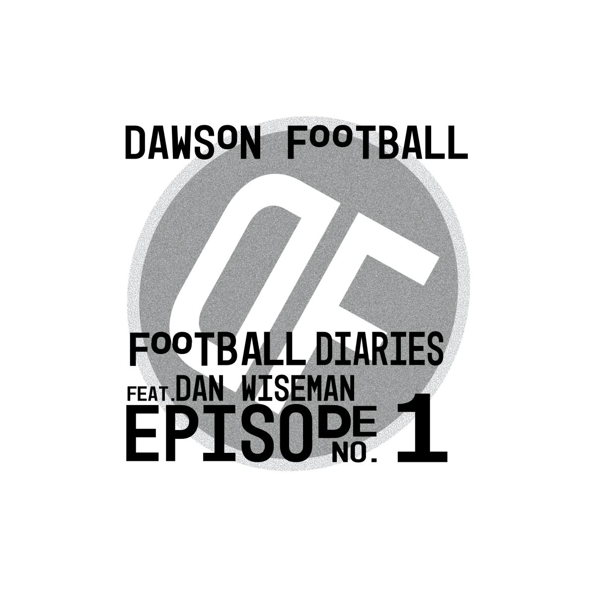 Football Diaries. Episode1.